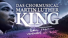 Chor-Musical Martin Luther King - 2020 in Hessen-Nassau zu Gast